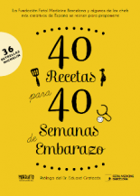 40 recetas para 40 semanas de embarazo