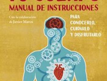 Tu cuerpo: manual de instrucciones