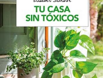 """Elisabet Silvestre, bióloga y autora del libro """"Tu casa sin tóxicos"""""""